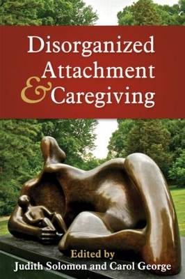 Picture of Disorganized Attachment and Caregiving