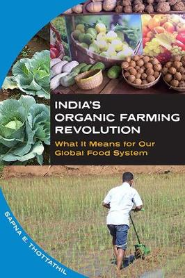 Picture of India's Organic Farming Revolution: What it Means for Our Global Food System