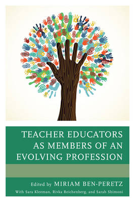 Picture of Teacher Educators as Members of an Evolving Profession