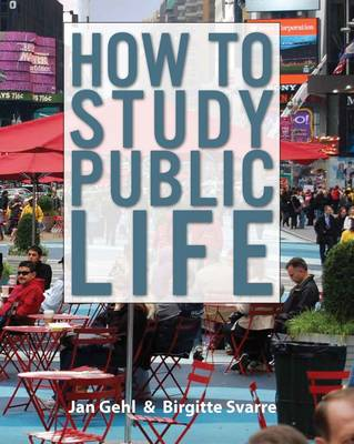 Picture of How to Study Public Life: Methods in Urban Design