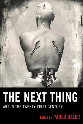 Picture of The Next Thing: Art in the Twenty-First Century