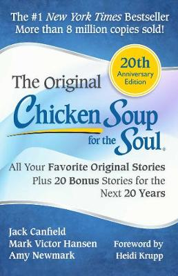 Picture of Chicken Soup for the Soul: All Your Favorite Original Stories Plus 20 Bonus Stories for the Next 20 Years