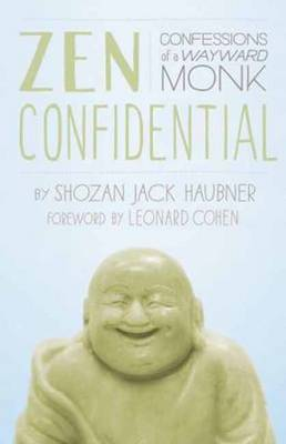 Picture of ZEN Confidential: Confessions of a Wayward Monk