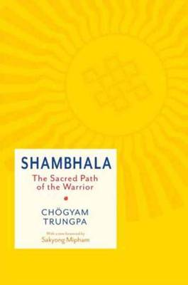 Picture of Shambhala: The Sacred Path of the Warrior