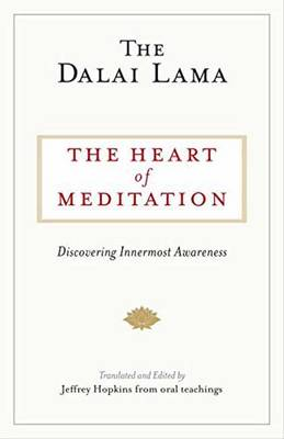 Picture of The Heart of Meditation: Discovering Innermost Awareness