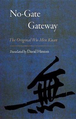 Picture of No-Gate Gateway: The Original Wu-Men Kuan