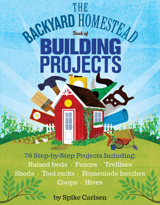 Picture of The backyard homestead book of building projects