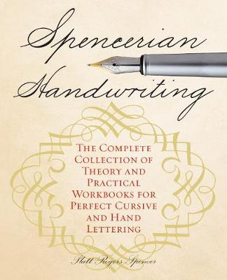 Picture of Spencerian Handwriting: The Complete Collection of Theory and Practical Workbooks for Perfect Cursive and Hand Lettering