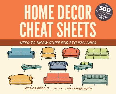 Picture of Home Decor Cheat Sheets: Need-to-Know Stuff for Stylish Living