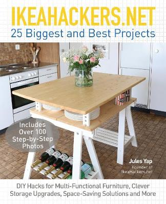 Picture of Ikeahackers.Net 25 Biggest and Best Projects: DIY Hacks for Multi-Functional Furniture, Clever Storage Upgrades, Space-Saving Solutions and More