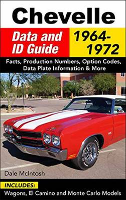 Picture of Chevelle Data and Id Guide: Includes Wagons, El Camino and Monte Carlo Models