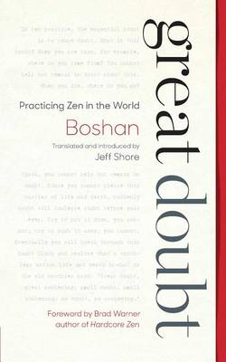 Picture of Great Doubt: Practicing Zen in the World
