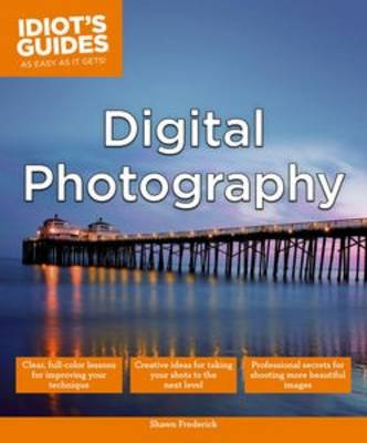 Picture of Idiot's Guides: Digital Photography