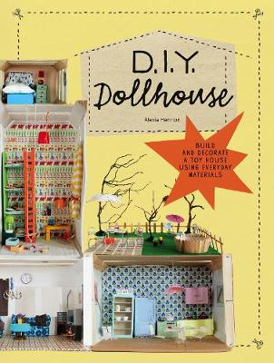 Picture of DIY Dollhouse: Build and Decorate a Toy House Using Everyday Materials