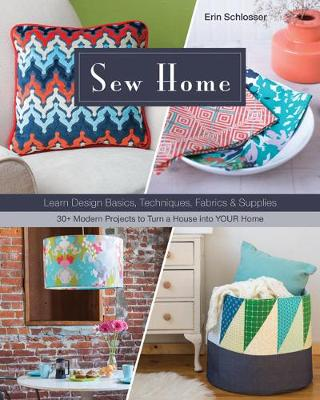 Picture of Sew Home: Learn Design Basics, Techniques, Fabrics & Supplies