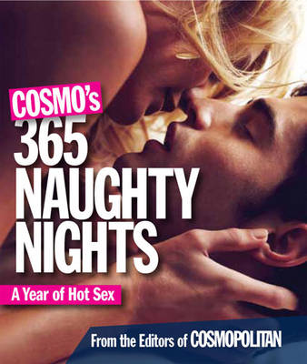 Picture of Cosmo's 365 Naughty Nights: A Year of Hot Sex