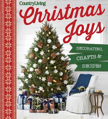 Picture of Country Living Christmas Joys: Decorating * Crafts * Recipes