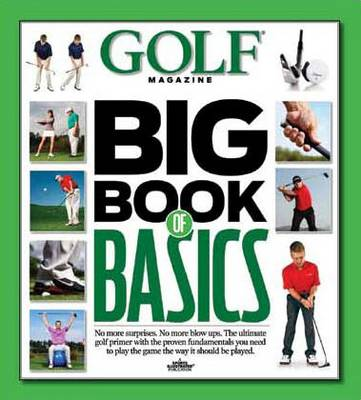 Picture of Golf Magazine:Big Book of Basics
