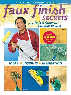 Picture of Faux Finish Secrets: From Brian Santos the Wall Wizard