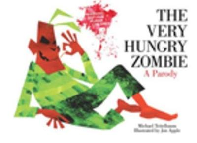 Picture of The Very Hungry Zombie: A Parody