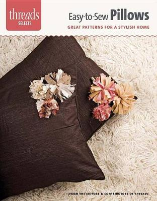 Picture of Easy-To-Sew Pillows: Great Patterns for a Stylish Home