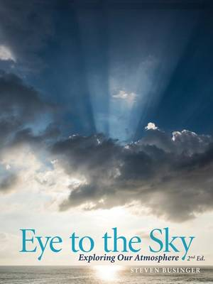 Picture of Eye to the Sky - Exploring Our Atmosphere, Second Edition