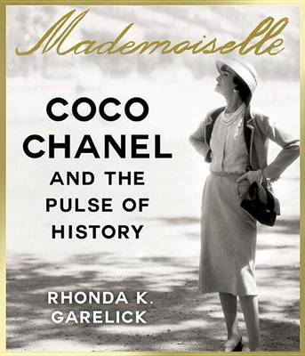 Picture of Mademoiselle: Coco Chanel and the Pulse of History