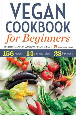 Picture of Vegan Cookbook for Beginners: The Essential Vegan Cookbook to Get Started