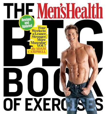 Picture of The Men's Health Big Book of Exercises: Four Weeks to a Leaner, Stronger, More Muscular You!