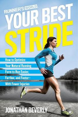 Picture of Runner's World Your Best Stride: How to Optimize Your Natural Running Form to Run Easier, Farther, and Faster - with Fewer Injuries