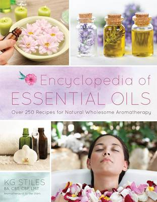 Picture of Encyclopedia of Essential Oils: 1001 Recipes for Natural Wholesome Aromatherapy
