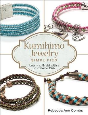Picture of Kumihimo Jewelry Simplified: Learn to Braid with a Kumihimo Disk