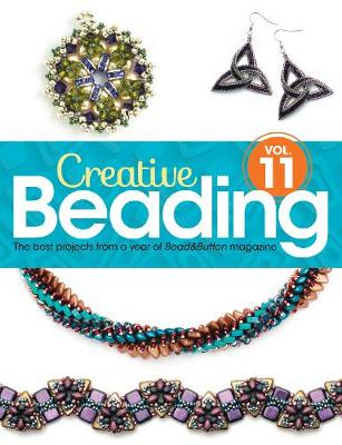 Picture of Creative Beading Vol. 11: The Best Projects from a Year of Bead&button Magazine