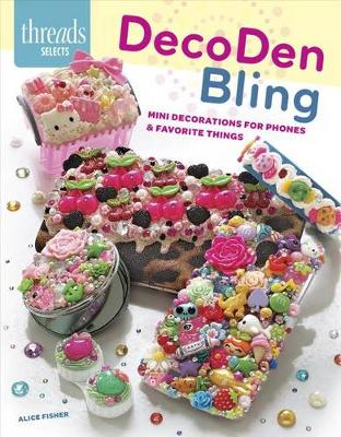 Picture of Decoden Bling: Mini Decorations for Phones & Favorite Things