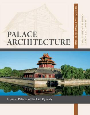 Picture of Palace Architecture: Imperial Palaces of the Last Dynasty
