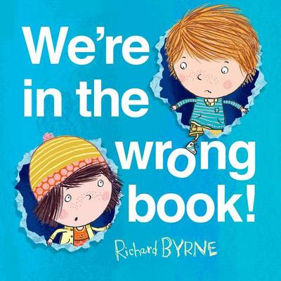 Picture of We're in the Wrong Book!