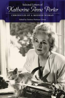 Picture of Selected Letters of Katherine Anne Porter: Chronicles of a Modern Woman