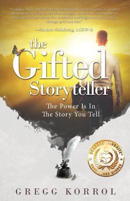 Picture of The Gifted Storyteller: The Power Is in the Story You Tell