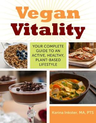 Picture of Vegan Vitality: Your Complete Guide to an Active, Healthy, Plant-Based Lifestyle