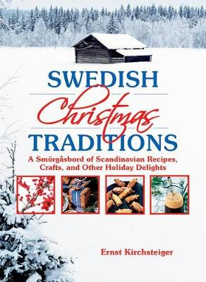 Picture of Swedish Christmas Traditions: A Smorgasbord of Scandinavian Recipes, Crafts, and Other Holiday Delights