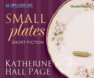 Picture of Small Plates: Short Fiction