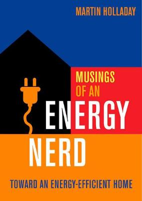 Picture of Musings of an Energy Nerd: Toward an Energy-Efficient Home