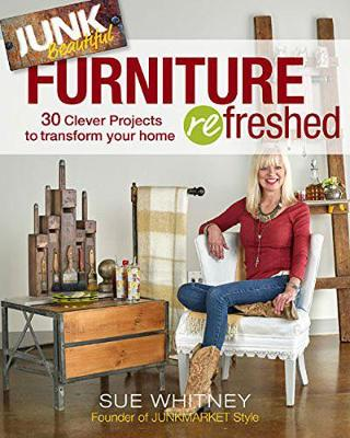 Picture of Junk Beautiful: Furniture Refreshed: 30 Clever Furniture Projects to Transform Your Home