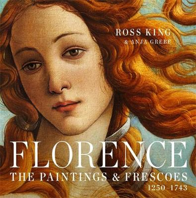 Picture of Florence: The Paintings & Frescoes, 1250-1743