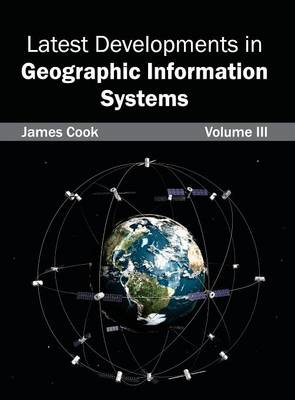 Picture of Latest Developments in Geographic Information Systems: Volume III