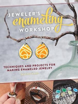 Picture of Jeweler's Enameling Workshop: Techniques and Projects for Making Enameled Jewelry