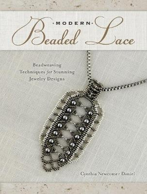 Picture of Modern Beaded Lace: Beadweaving Techniques for Stunning Jewelry Designs