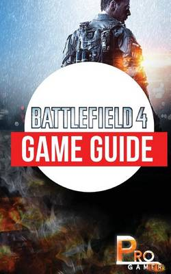 Picture of Battlefield 4 Game Guide