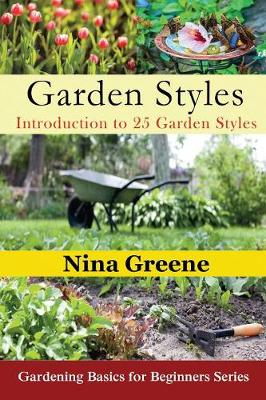 Picture of Garden Styles: Introduction to 25 Garden Styles: Gardening Basics for Beginners Series