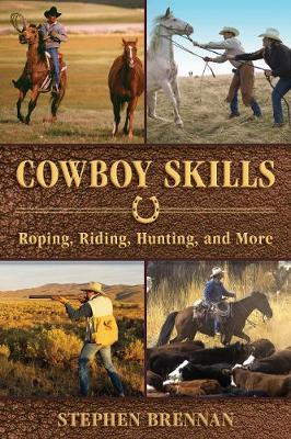Picture of Cowboy Skills: Roping, Riding, Hunting, and More